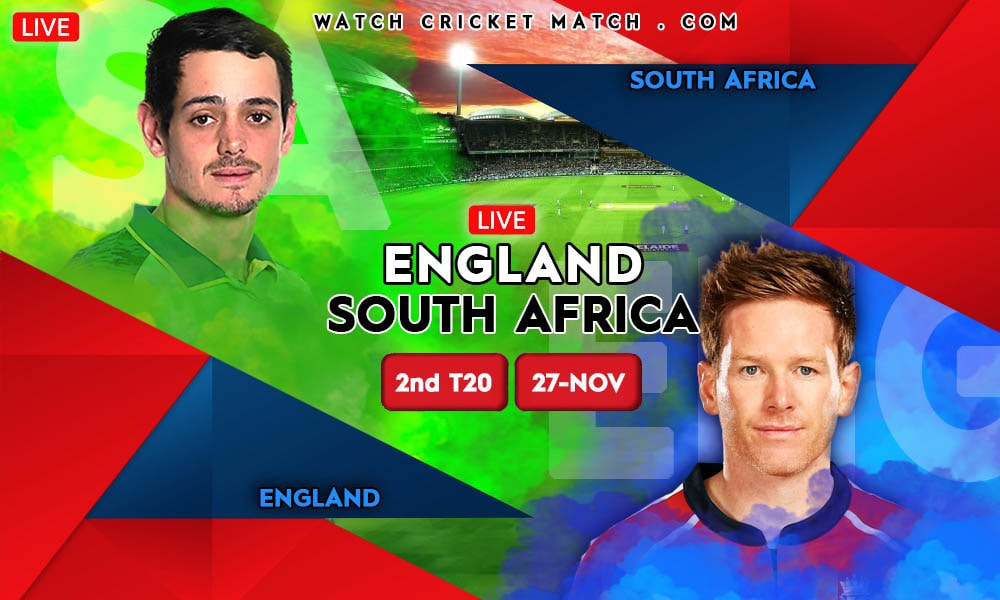ENGLAND vs SOUTH AFRICA ENG vs SA 2nd T20 Match