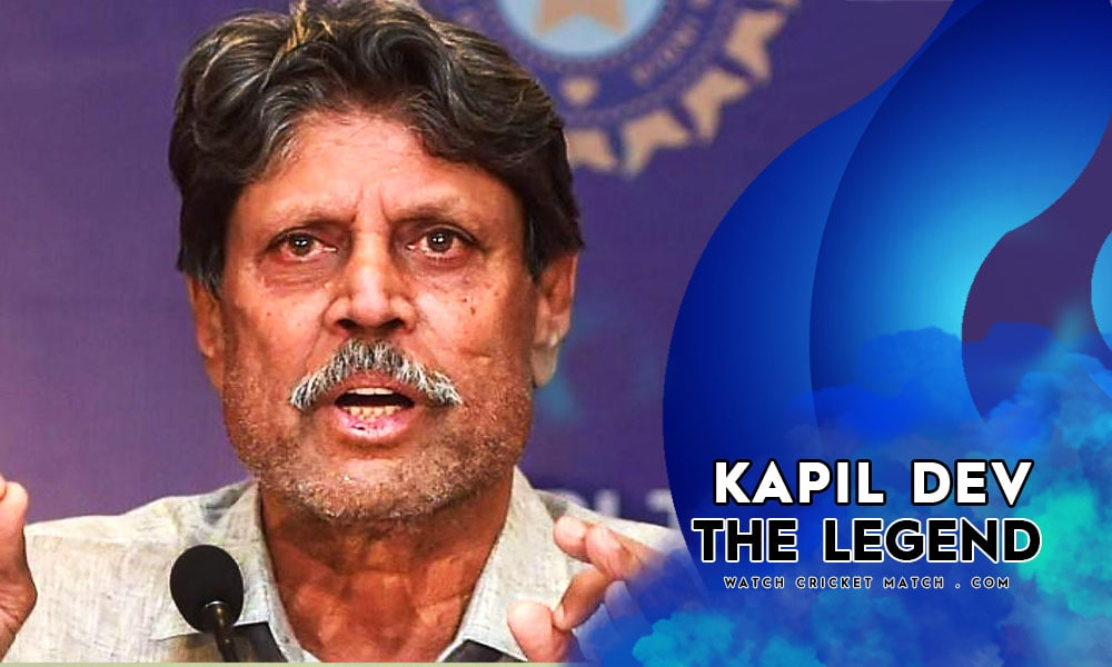Kapil Dev The Legend, Live Cricket Streaming
