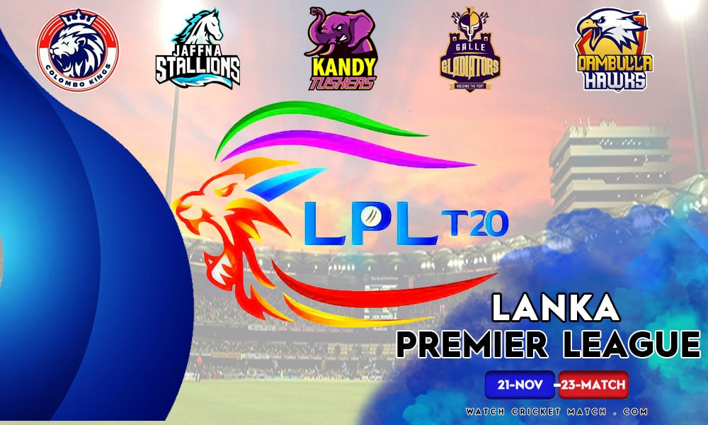 LPL Lanka Premier League 2020, Live Cricket Streaming