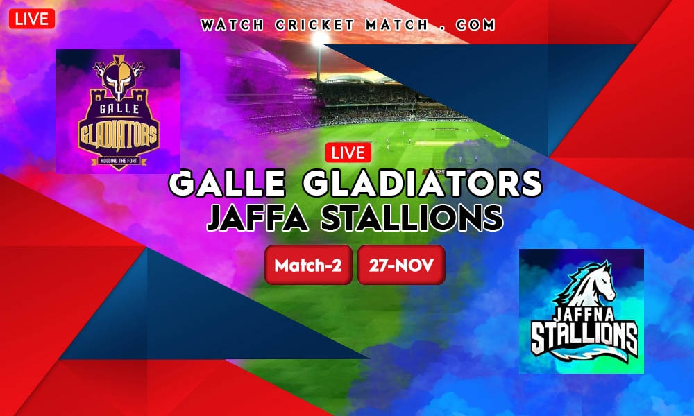 S vs GG Jaffna Stallions vs Galle Gladiators LPL 2020