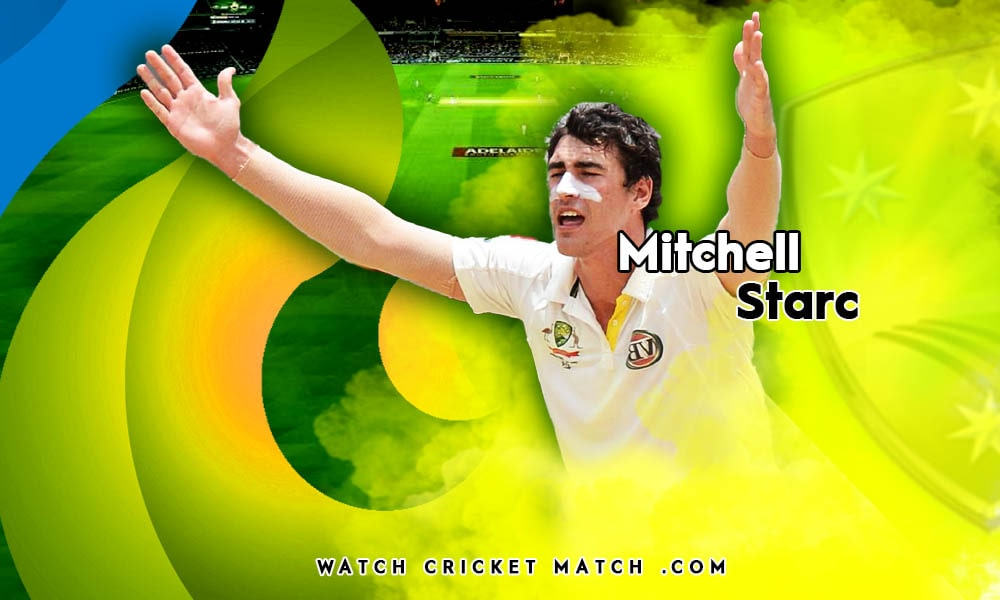 Mitchell Starc, Live Cricket Streaming
