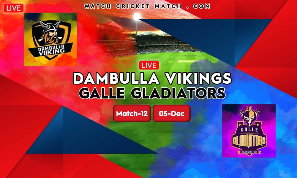 Dambulla Viikings vs Galle Gladiators DV vs GG LPL 2020 Match-12