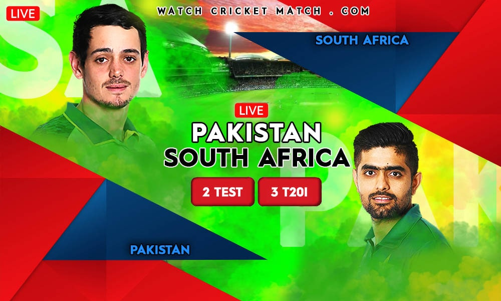 PAKISTAN Vs SOUTH AFRICA PAK Vs SA Test And T20I Series 2021 Min, Live Cricket Streaming