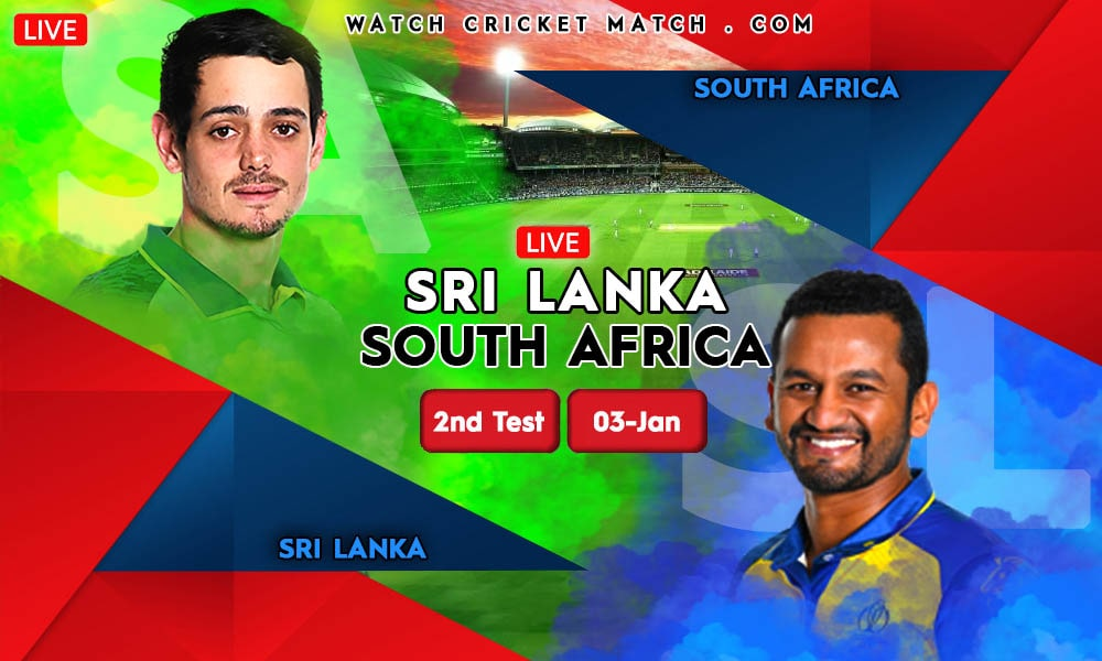 SRI LANKA Vs SOUTH AFRICA SA Vs SL 2nd Test Match WatchCricketMatch